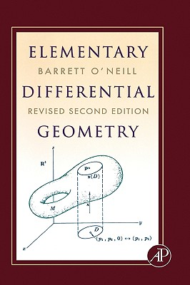 Elementary Differential Geometry By O'Neill, Barrett