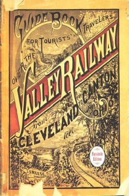 Guide Book for the Tourist and Traveler over the Valley Railway! By Reese, John S.